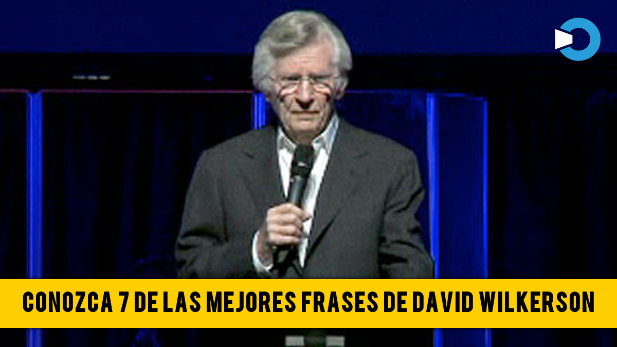 Conozca 7 De Las Mejores Frases De David Wilkerson Diario